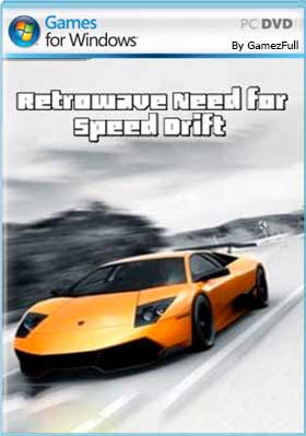 Retrowave Need for Speed Drift pc descargar gratis mega y google drive