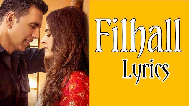 Filhall Lyrics (हिन्दी) - BPraak | Akshay Kumar
