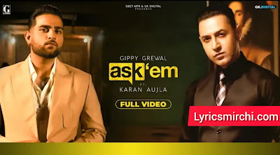 ASK THEM Song Lyrics | Gippy Grewal Ft. Karan Aujla | Latest Punjabi Song 2020