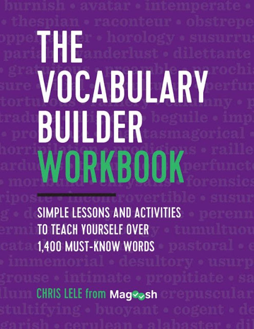 alt=The-Vocabulary-Builder-Workbook-Simple-Lessons-and-Activities-to-Teach-Yourself-Over-1400-Must-Know-Words-Magoosh-Chris-Lele