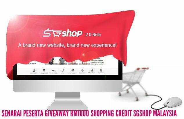 Senarai Peserta Giveaway RM1000 Shopping Credit SGshop Malaysia By Lokmanamirul