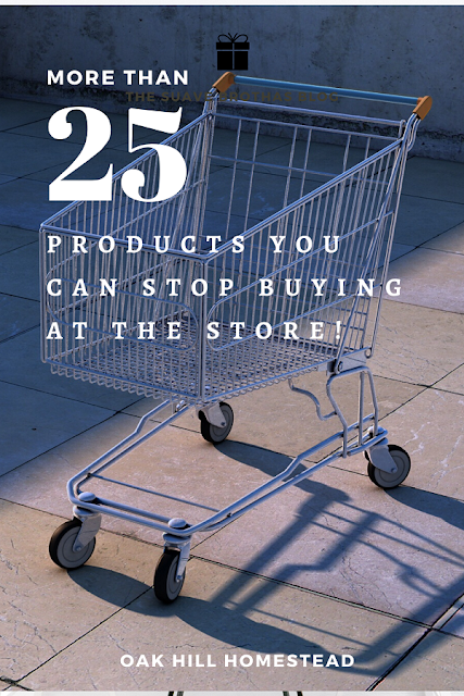 More than 25 products you can stop buying at the store! Learn how to make it, grow it, do it at home instead, save money and be more self-sufficient.