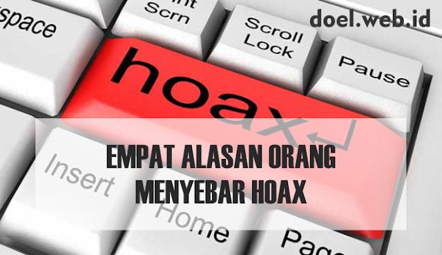 Empat Alasan Orang Menyebar Hoax