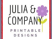 Julia & Fellowship Printable Designs