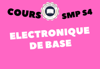 ELECTRONIQUE DE BASE SMP S4