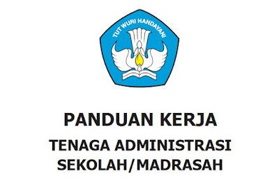 Buku Panduan Kerja Tenaga Administrasi Sekolah/Madrasah