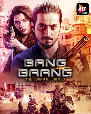 Bang Baang (2021) AltBalaji Season 1 Full Watch Online Movies