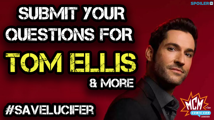 MCM Comic Con - Submit your questions for Tom Ellis and more #SaveLucifer #PickUpLucifer #mcmcomiccon