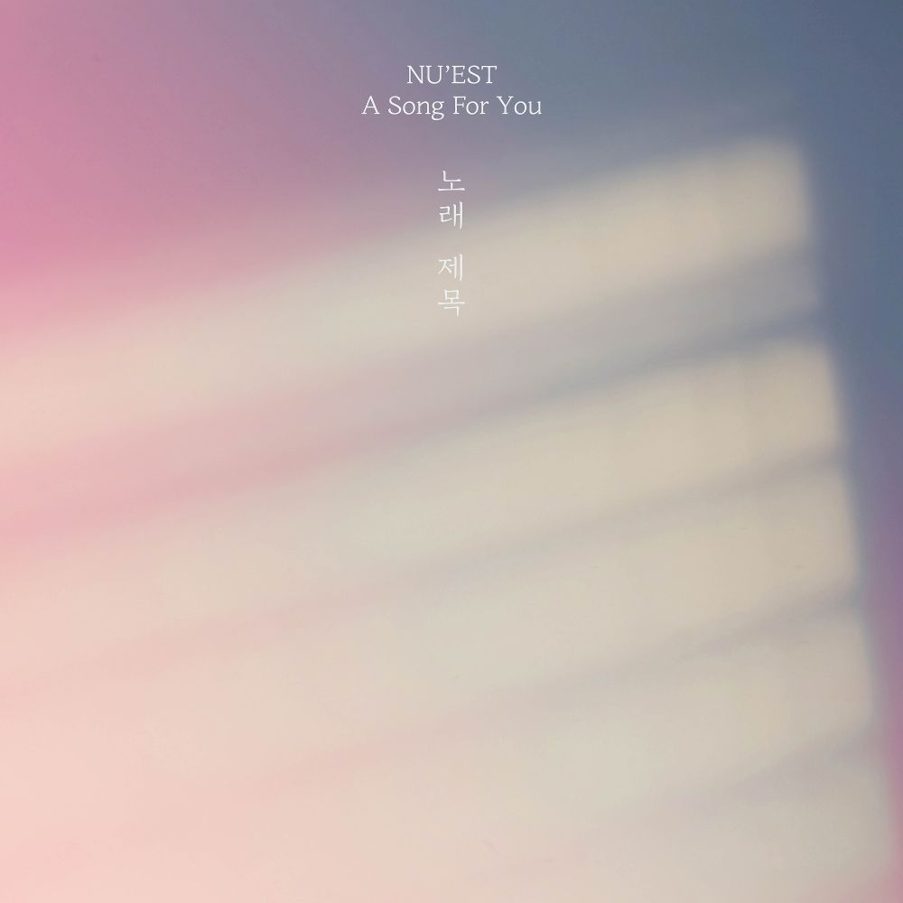 NU`EST – A Song For You – Single