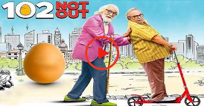 102 Not Out Full Movie [2018] Online Leaked for Watch & Download HD