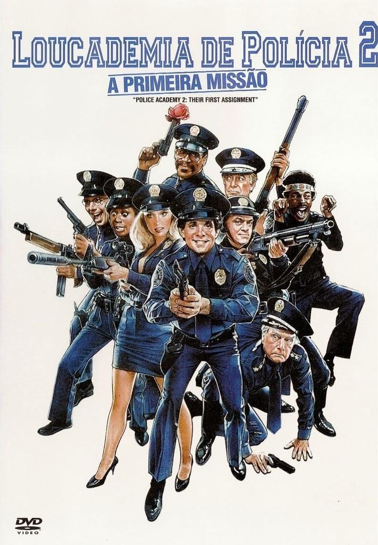 Loucademia de Polícia 2: Primeira Missão – Dublado (1985)