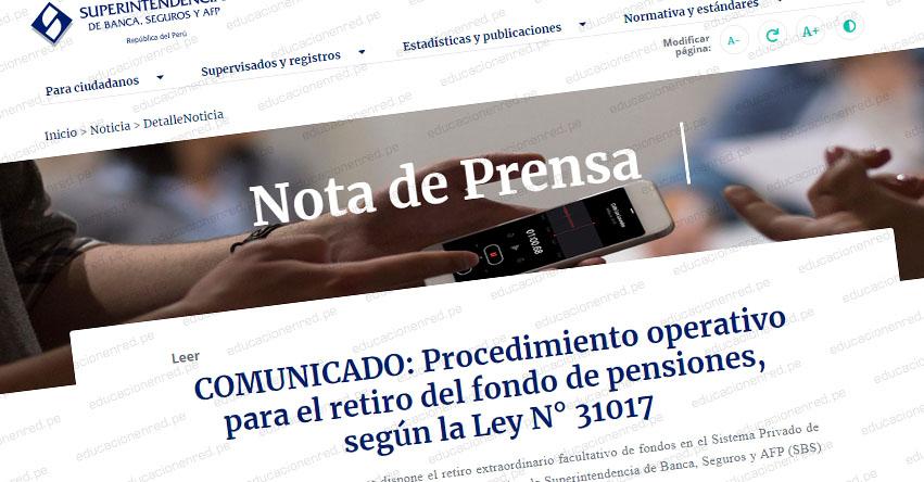 COMUNICADO SBS: Procedimiento operativo para el retiro del fondo de pensiones, según la Ley N° 31017