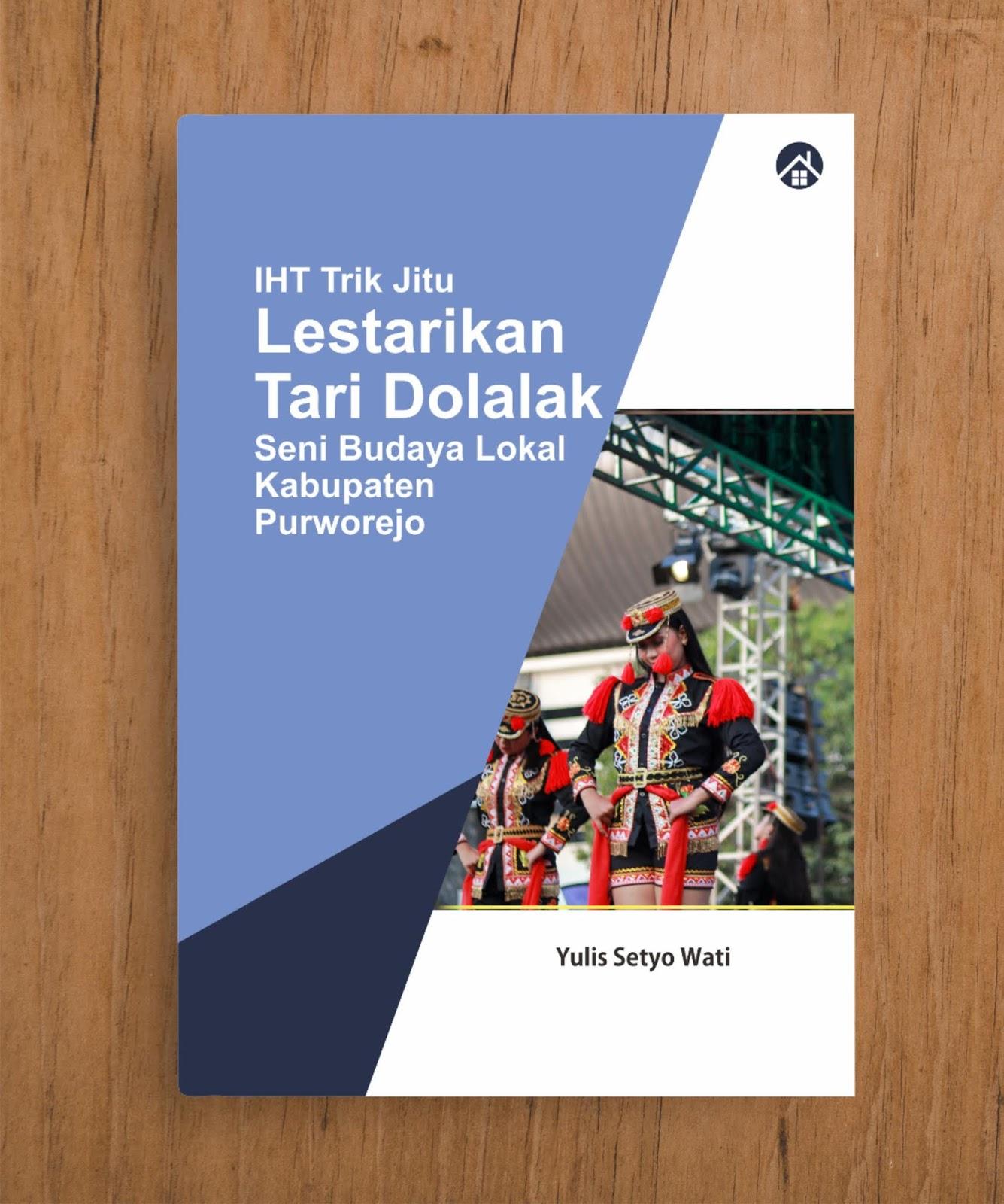 IHT Trik Jitu Lestarikan Tari Dolalak Seni Budaya Lokal Kabupaten Purworejo