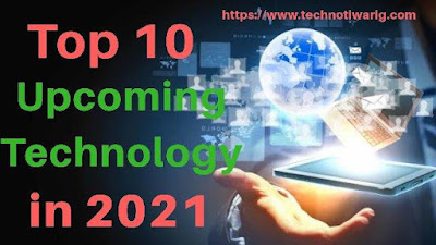 Top 15 Future Upcoming Technology