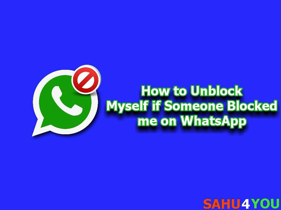 किसी ने व्हाट्सएप से ब्लॉक कर दिया है तो खुद को अनब्लॉक कैसे करें