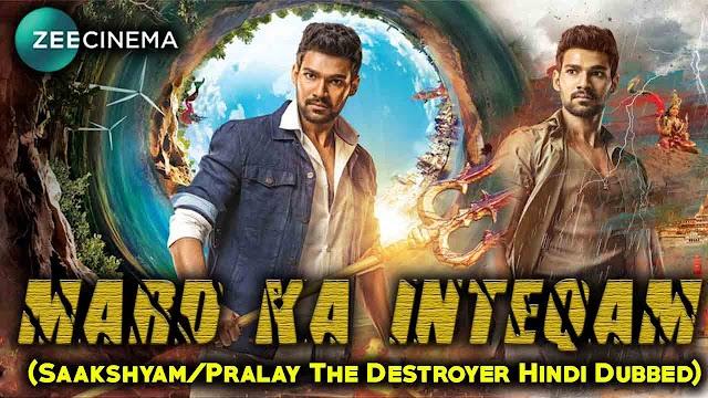 Mard Ka Inteqam Hindi Dubbed Full Movie | Pralay The Destroyer (Saakshayam) In Hindi