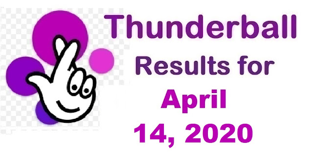 Thunderball Results for Tuesday, April 14, 2020