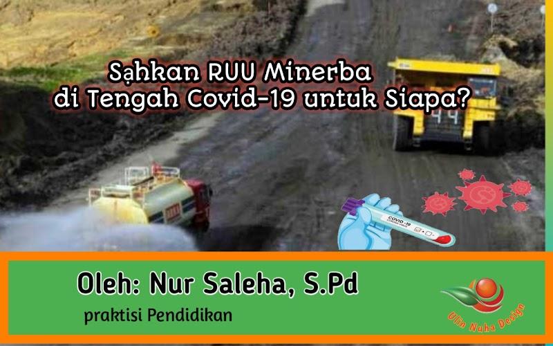 Sạhkan RUU Minerba di Tengah Covid-19