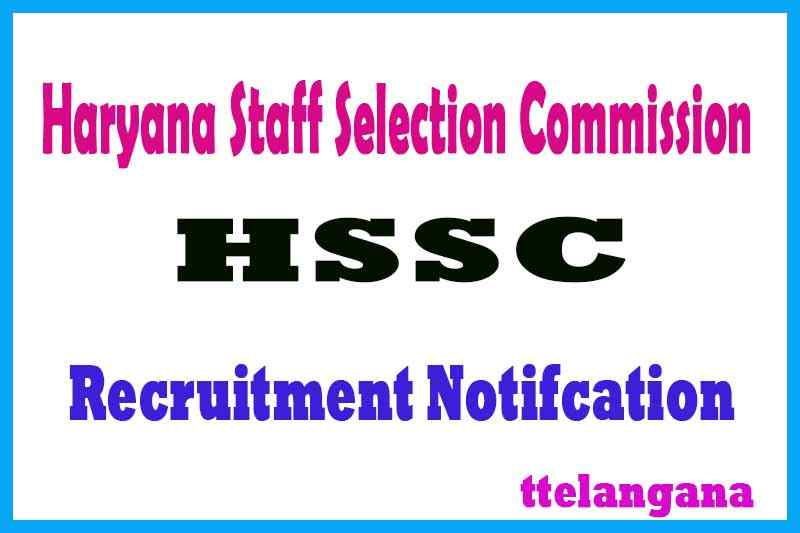 Haryana Staff Selection Commission HSSC Recruitment Notification Apply