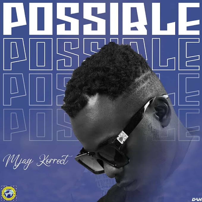 DOWNLOAD MUSIC: Mjay Korrect - Possible Prod by Emmdizzle