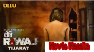 Tijarat Riti Riwaj Web Series Ullu Cast Review Release Date