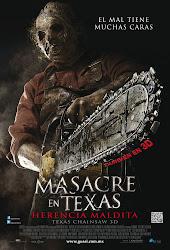 Masacre en Texas: Herencia Maldita / La Matanza de Texas / Texas Chainsaw 3D