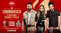 #CHURRASCOBRAHMALIVE com Dilsinho, Thaeme & Thiago