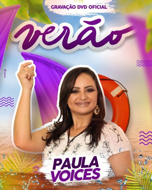 Paula Voices grava DVD comemorativo de 18 anos de carreira no Baile Municipal