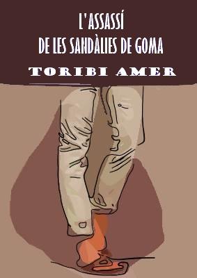 L'assassí de les sandàlies de goma (Esmeralda Vallverdú)