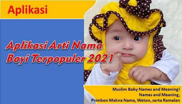 Aplikasi Arti Nama Bayi Terpopuler