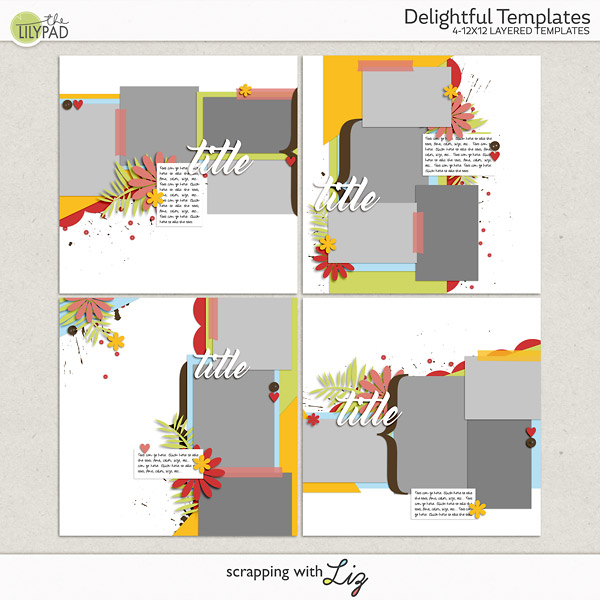 scrapping with liz shine and delightful templates