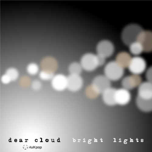 Dear Cloud – Vol.3 Bright Lights