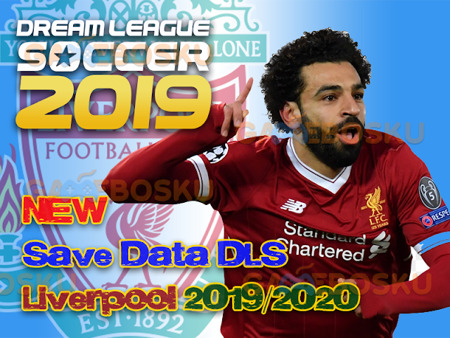 download-save-data-dls-liverpool-terbaru-2019-2020