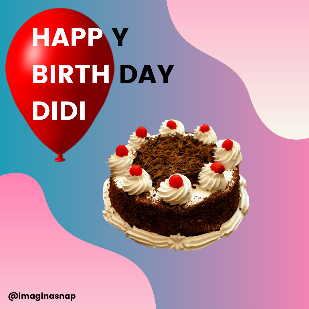 happy birthday didi images