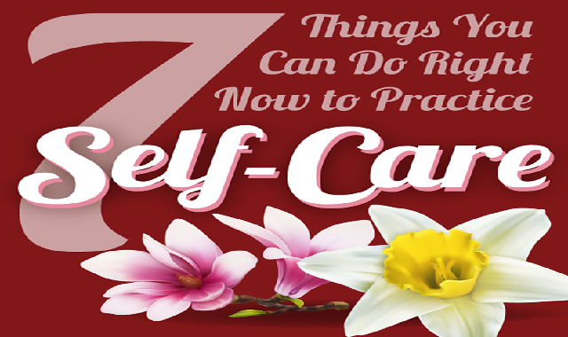 7 Things You Can Do Right Now to Practice Self Care #infographic