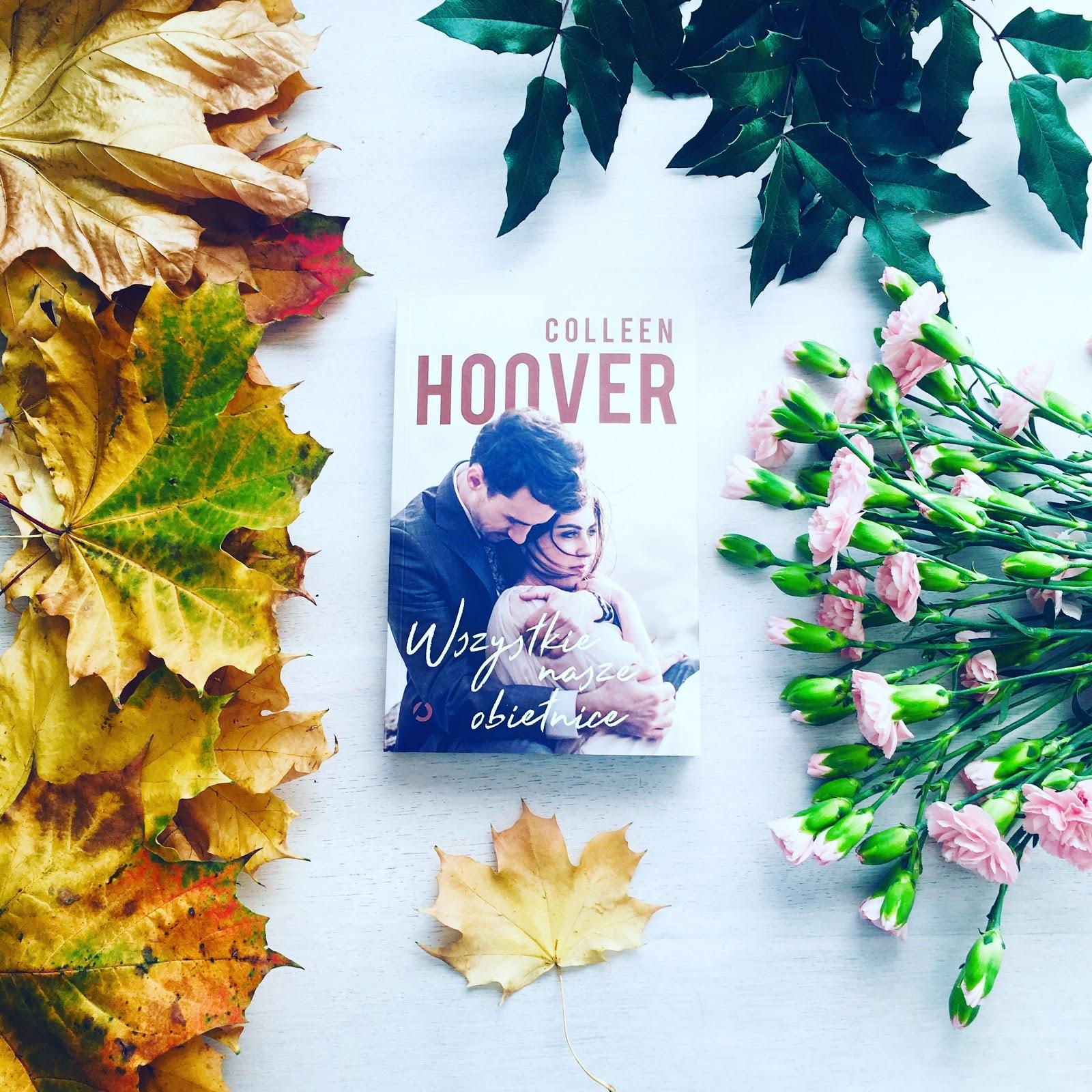 Wszystkie nasze obietnice – Colleen Hoover. Przedpremierowo