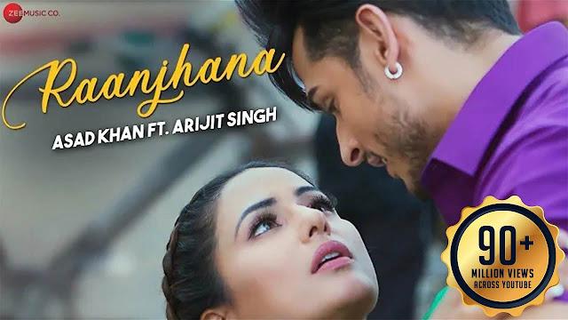 Raanjhana arjit singh