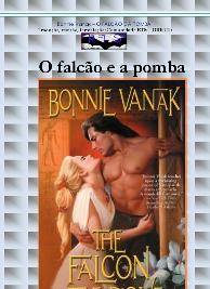 Bonnie Vanak - Guerreiros do Vento I - O FALCAO E A POMBA