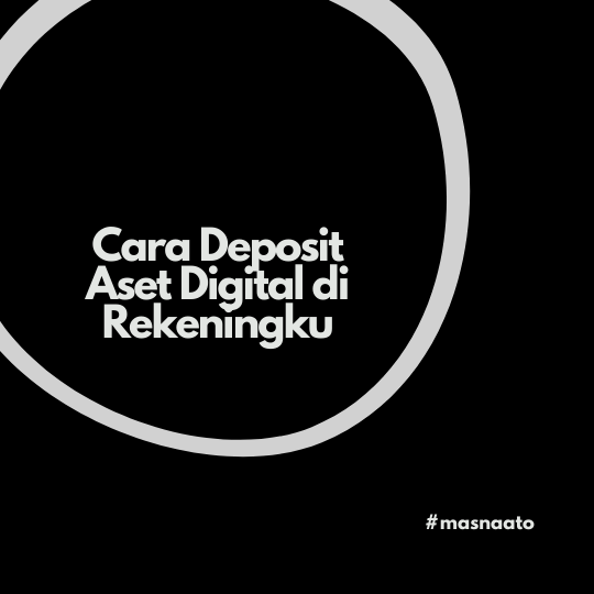 Cara Deposit Aset Digital di Rekeningku