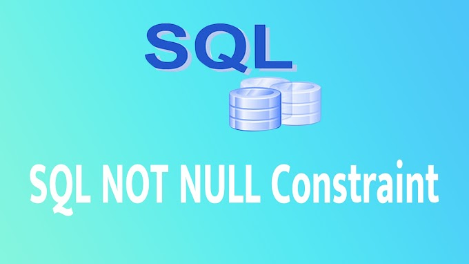 SQL NOT NULL Constraint