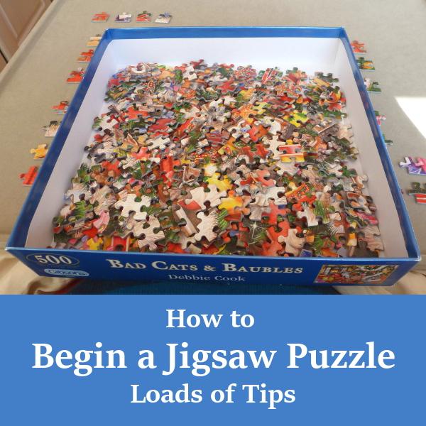 How to Begin a Jigsaw Puzzle: Starting Jigsaws Beginner Tips and Tricks Doing Start Newbies