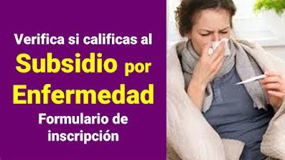 Requisitos para acceder al SUBSIDIO por Enfermedad o Incapacidad Temporal