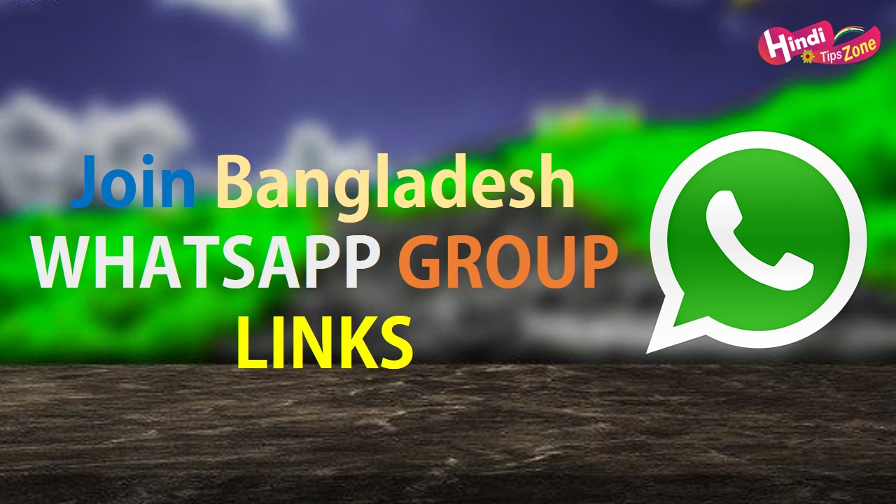 Join Bangladesh WhatsApp Group Links Invite Collection