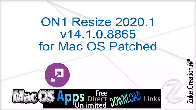 ON1 Resize 2020.1 v14.1.0.8865 for Mac OS Patched