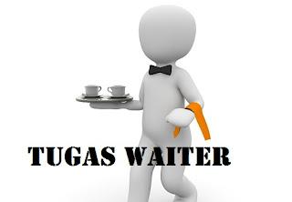 Tugas Waiter