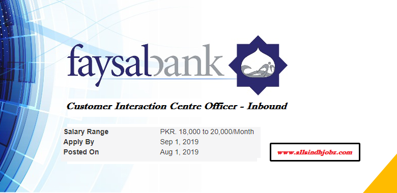 Faysal Bank Jobs in Customer Interaction Centre Officer - Inbound 2019