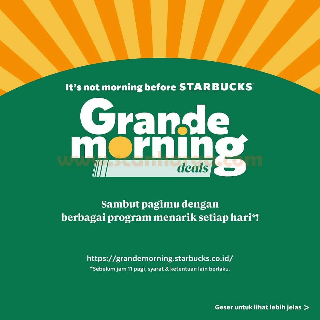 STARBUCKS GRANDE MORNING DEALS - Program Spesial khusus Pagi Hari*