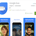 Google Duo App - Super Video call app