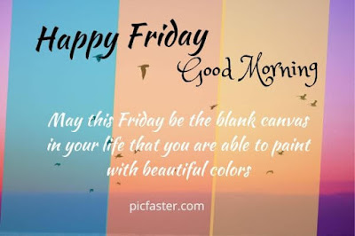 New - Good Morning Happy Friday Images, Wishes, blessings [2020]