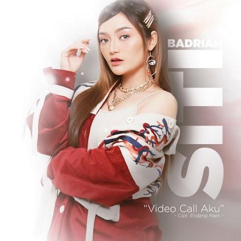 Siti Badriah - Video Call Aku MP3
